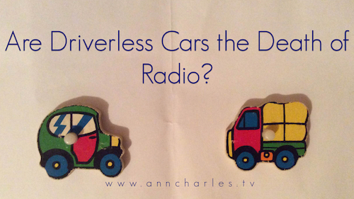 Are Driverless Cars the Death of Radio?
